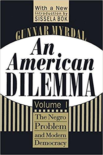 An American Dilemma by Gunnar Myrdal