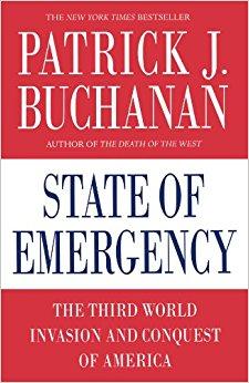Patrick J. Buchanan, State of Emergency