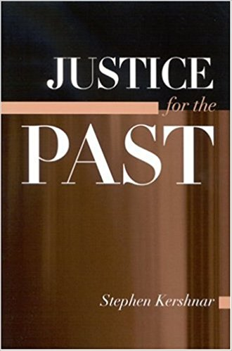Stephen Kershnar, Justice for the Past
