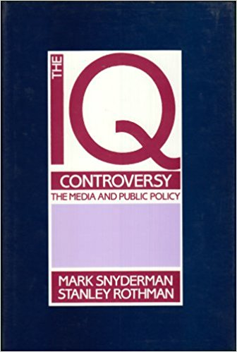 The IQ Controversy,Mark Snyderman and Stanley Rothman