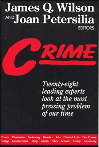 Crime, by James Q. Wilson & Joan Petersilia