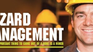 hazard management in mining is fundamental to success