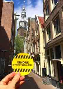 Ignore Street Drug Dealers in Amsterdam