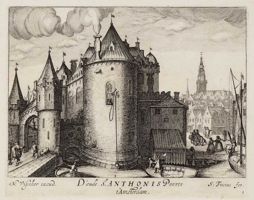 D'oude St. Anthonis Poorte t' Amsterdam