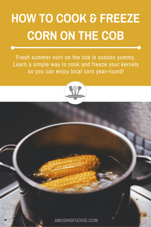 Fresh summer corn on the cob is sooooo yummy. Learn a simple way to cook and freeze your kernels so you can enjoy local corn year-round!