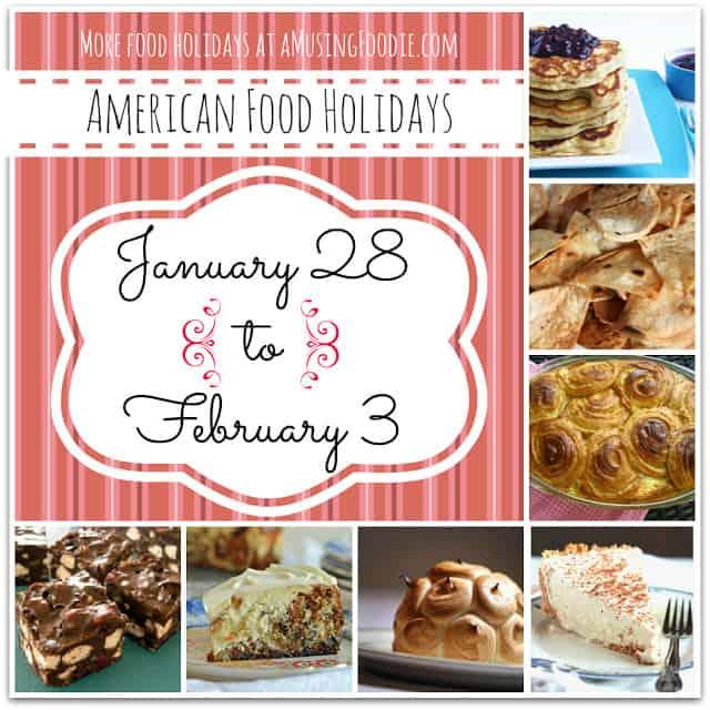 american food holidays, food holidays, national food holidays, january food holidays, february food holidays