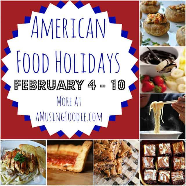 american food holidays, food holidays, february food holidays, national food holidays