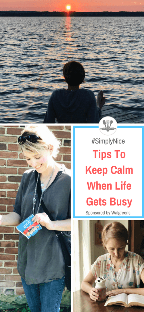 Tips To Keep Calm When Life Gets Busy Amusing Foodie