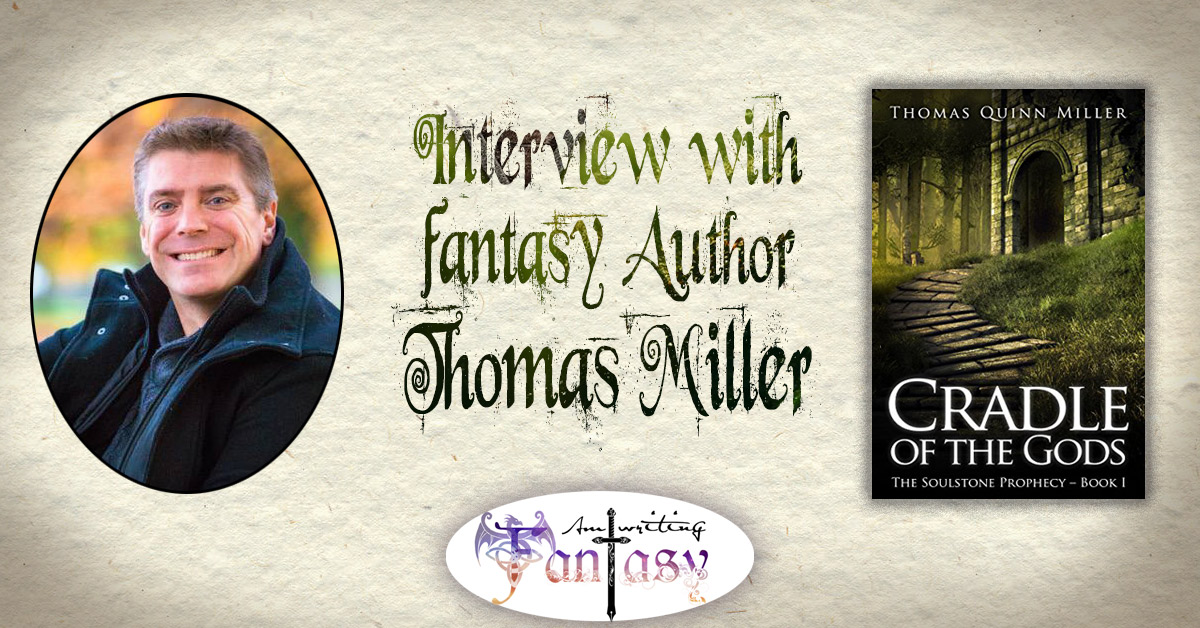 Interview with Fantasy Author Thomas Miller