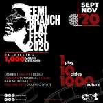 Femi branch play fest