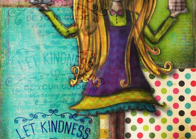 LET KINDNESS BE YOUR GUIDE