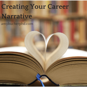 Creating Your Career Narrative