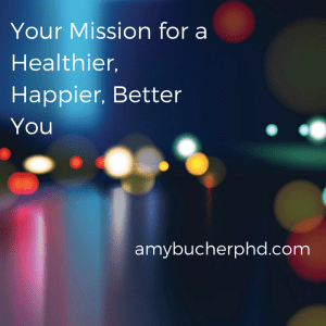 Your Mission for a Healthier, Happier,