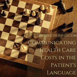 Communicating Health Care Costs in the