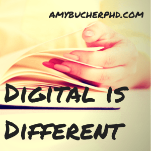 Digital is Different