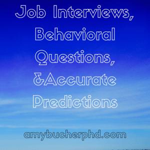 Job Interviews, Behavioral Questions,