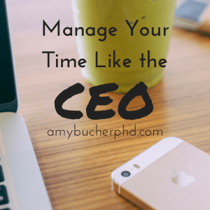 Manage Your Time Like the