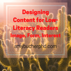 Designing Content for Low-Literacy Readers
