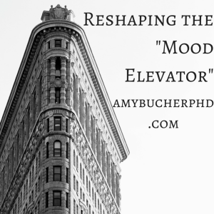 Reshaping the -Mood Elevator-