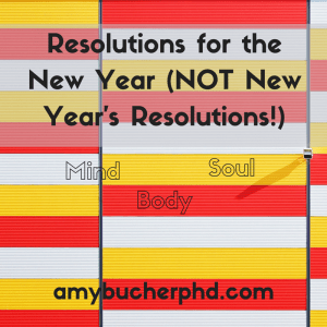 Resolutions for the New Year (NOT New Year's Resolutions!)