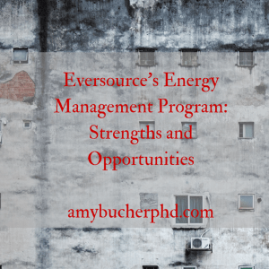 Eversource's Energy Management Program- Strengths and Opportunities