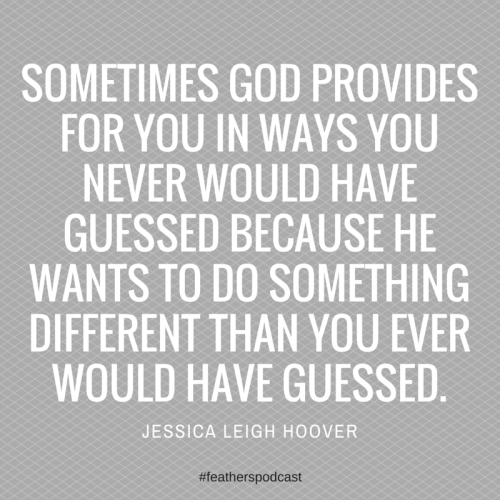 Sometimes God provides you in ways you (1)