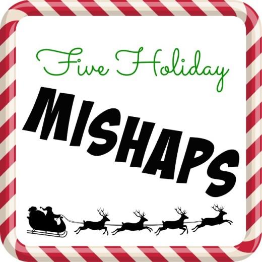 mishaps