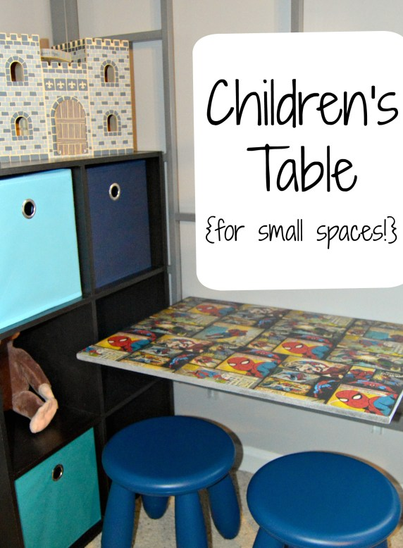 Children's Table (For Small Spaces!)