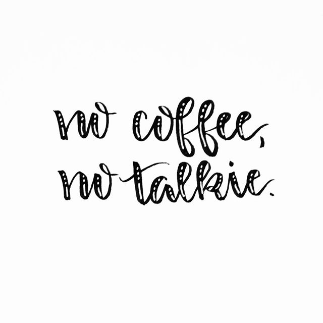 Hand Lettering Coffee Saying