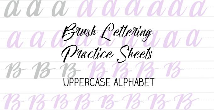 Free Brush Lettering Practice Sheets: Uppercase Alphabet - Amy Latta  Creations