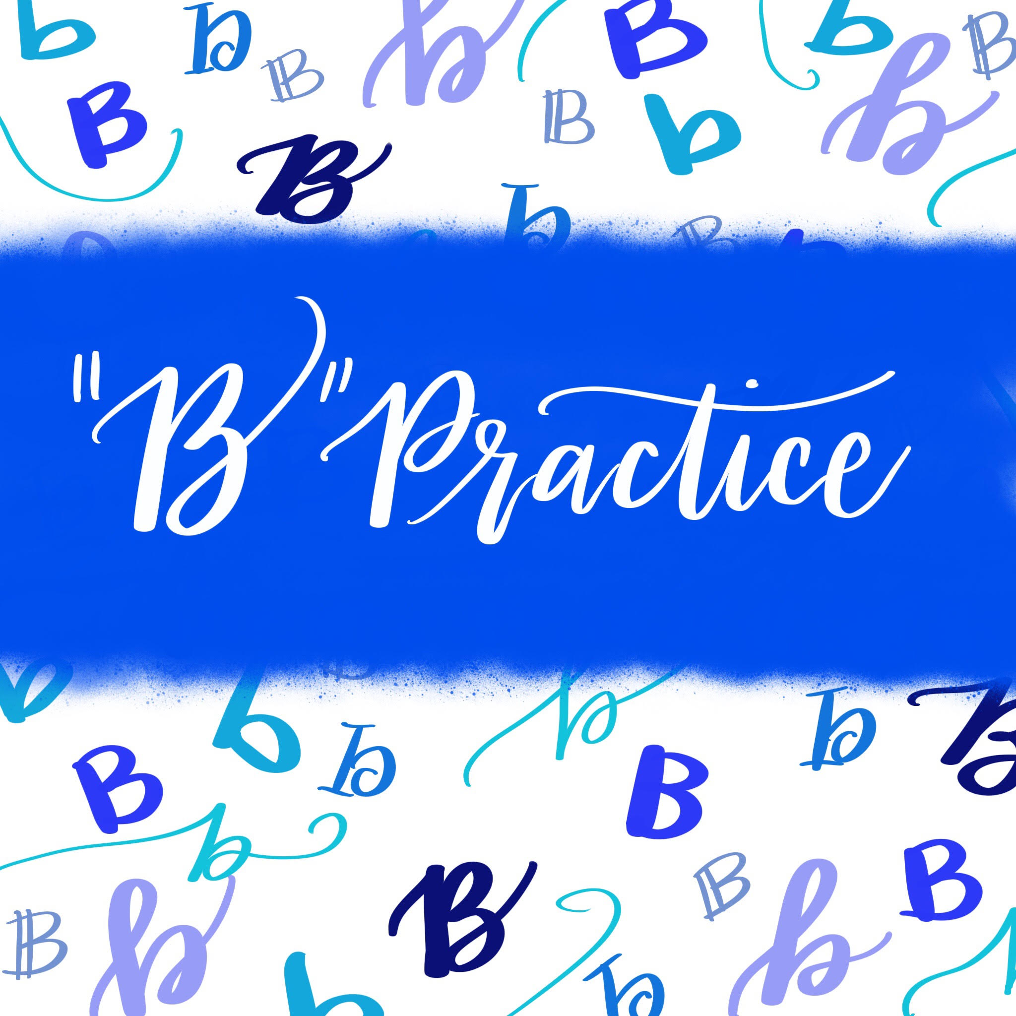 "Hand Lettering Practice: 9 Ways to Draw a ""B"""
