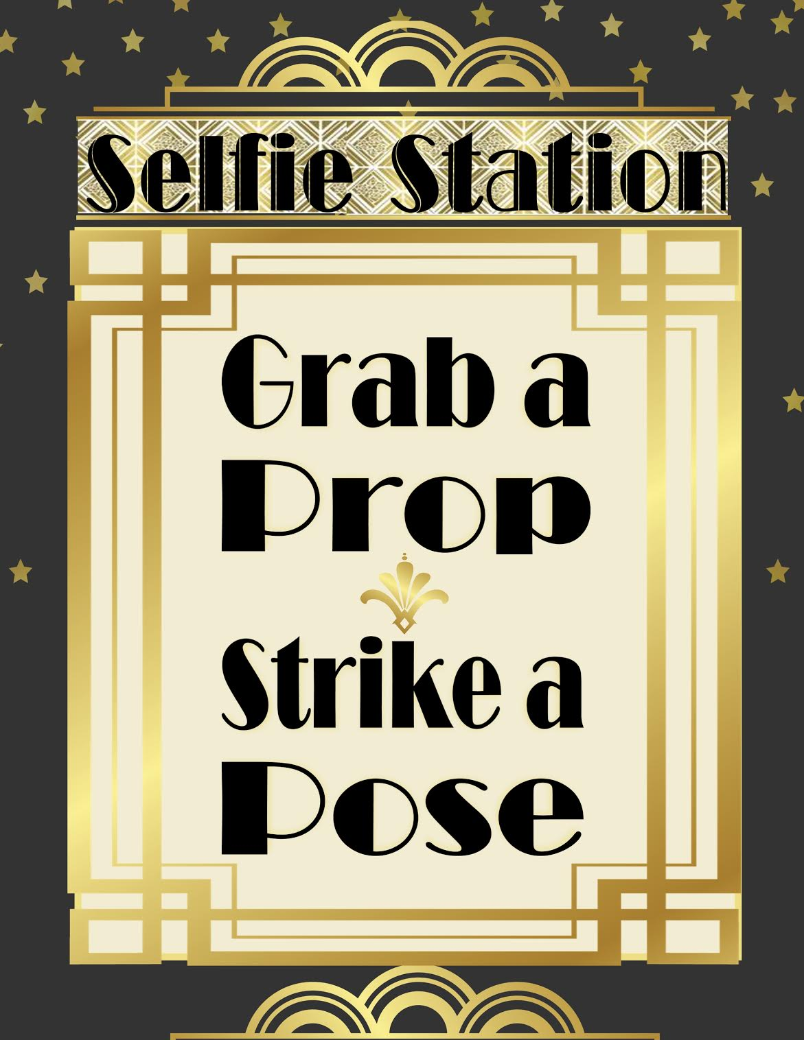 photo regarding Selfie Station Sign Free Printable known as Puttin Upon The Ritz: Roaring 20s Picture Booth Printables