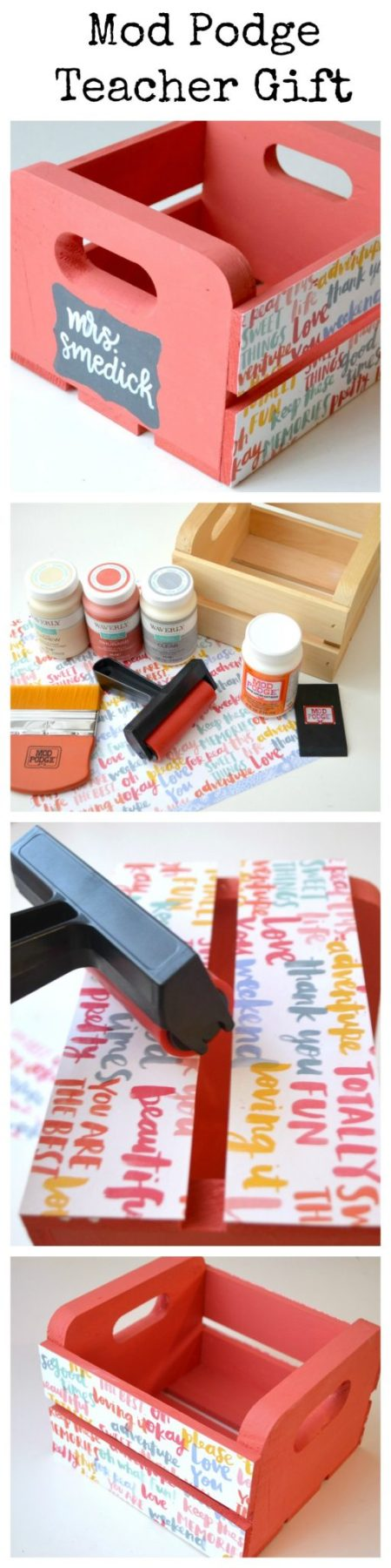Mod Podge Teacher Gift