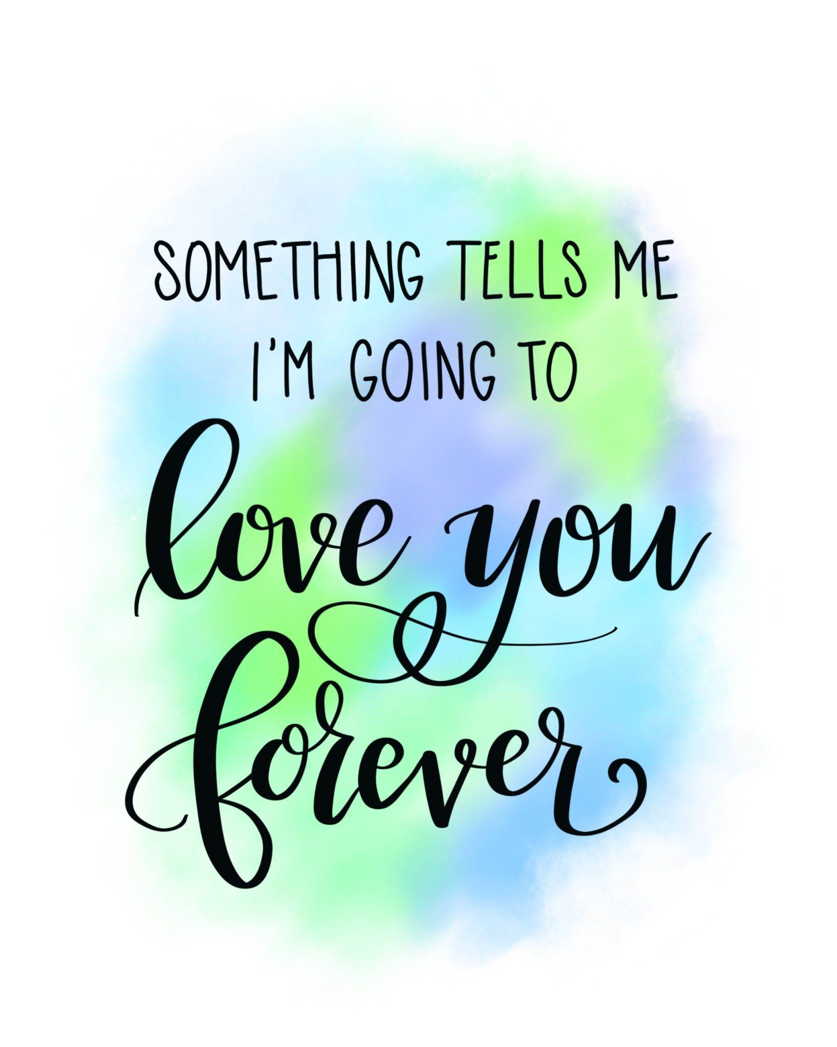 Lettered Printable: Love You Forever