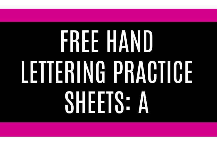 hand lettering practice sheet