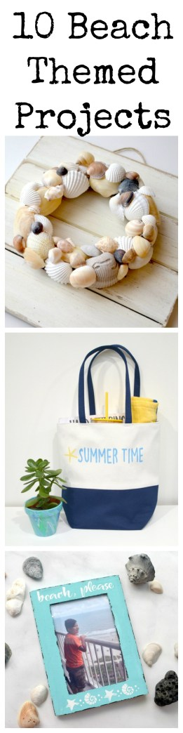 10 Beach Themed Projects