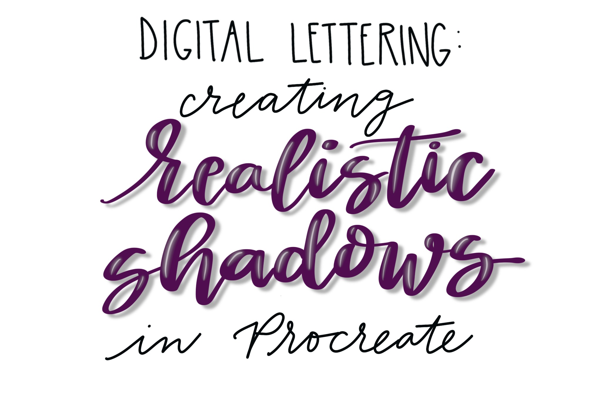 Digital Lettering: Creating Realistic Shadows in Procreate