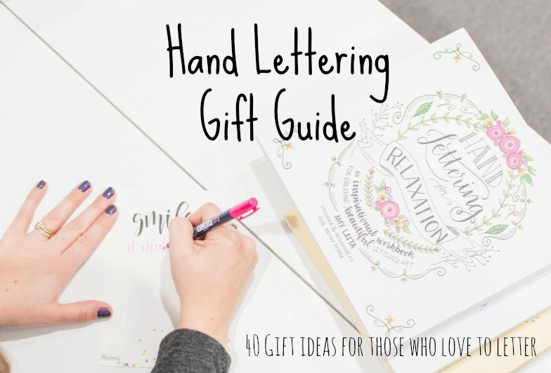 Hand Lettering Gift Guide