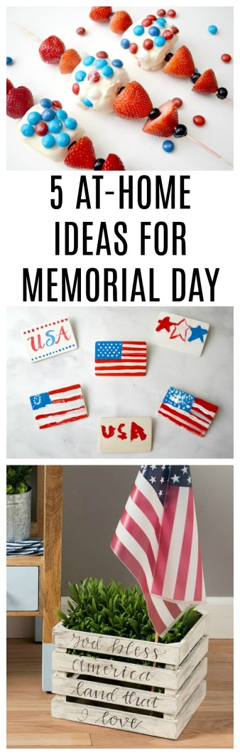 5 At-Home Ideas for Memorial Day