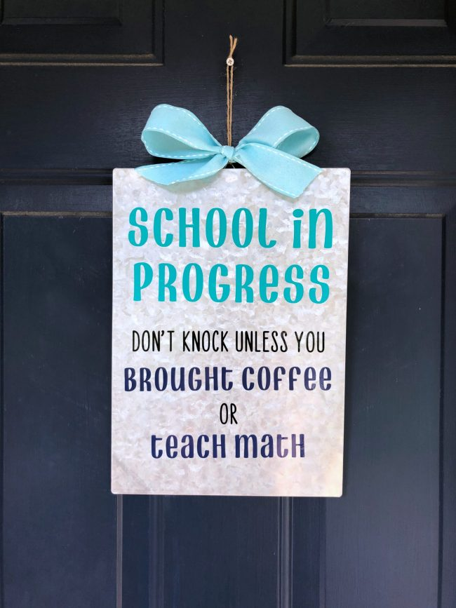 School in Progress Door Sign