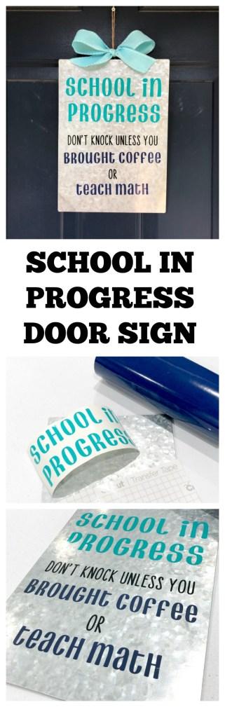 School in Progress Door Sign