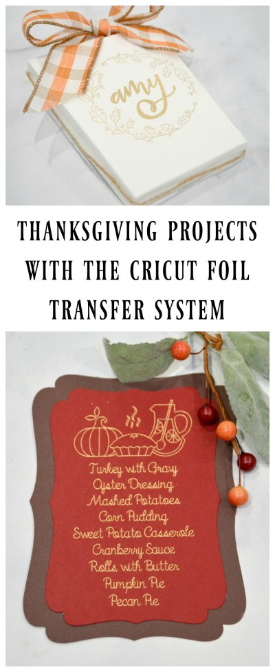 Thanksgiving Projects with the Cricut Foil Transfer System