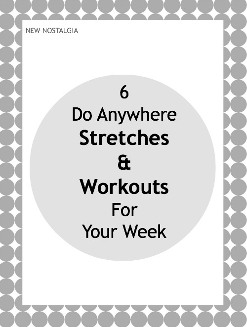 6 do anywhere stretches and workouts