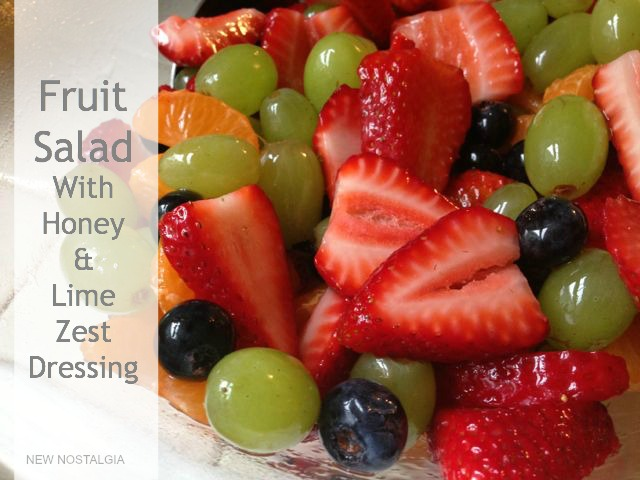 Fruit Salad with honey and lime zest dressing