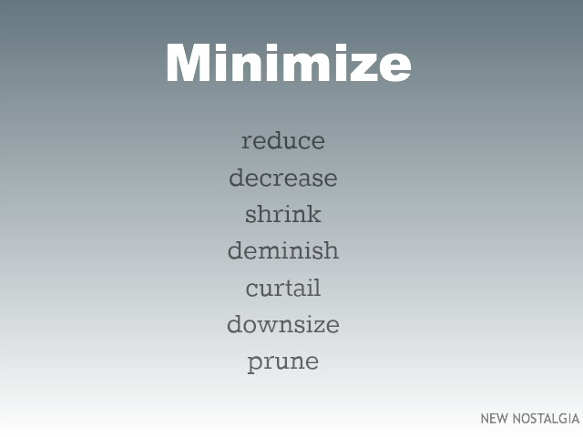 Definition of minimize