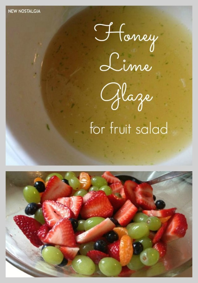Honey Lime Glazed Fruit Salad + 10 Slow Living Summer Recipes From New Nostalgia