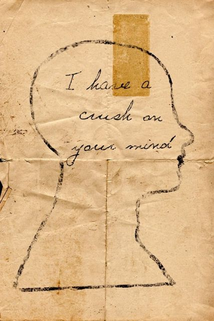 """Drawing that says """" I have a crush on your mind"""""""