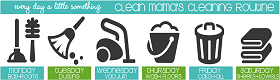 Clean mama's cleaning routine
