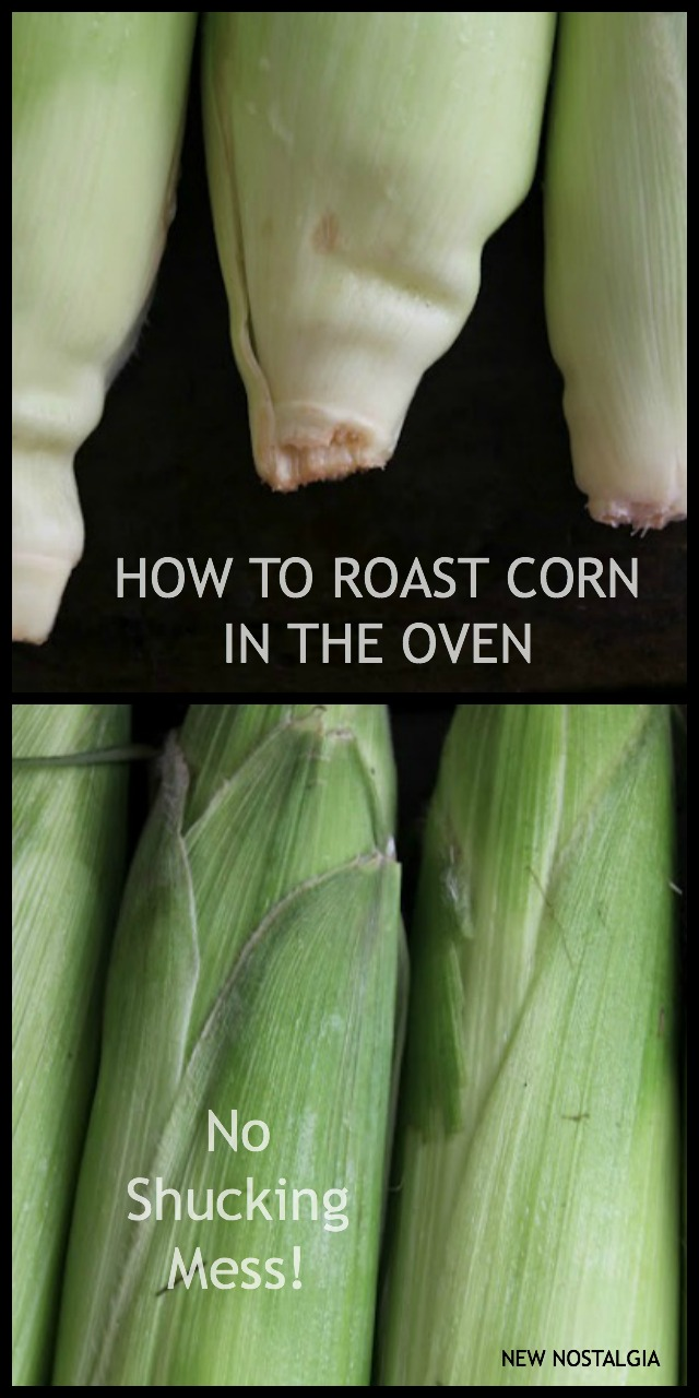 No Mess Oven Roasted Corn + 10 Slow Living Summer Recipes From New Nostalgia