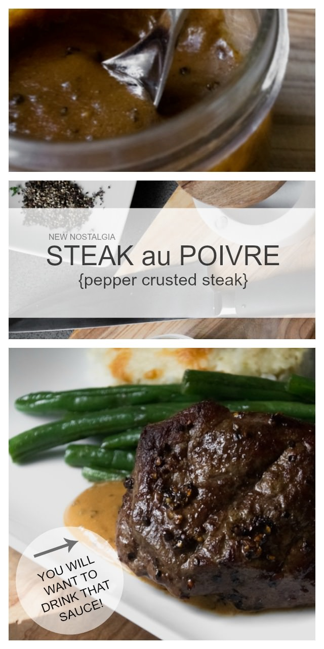 Steak au Poivre (pepper steak) with an amazing sauce that you will want to drink!